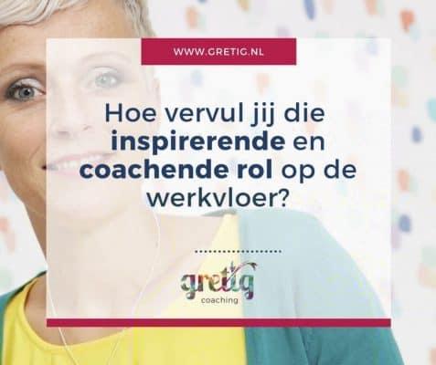 Hoe vervul jij die inspirerende en coachende rol op de werkvloer?